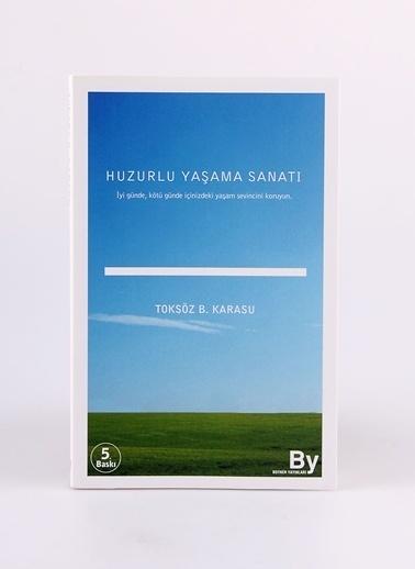 Boyner Yayınları Huzurlu Yaşama Sanatı Renksiz
